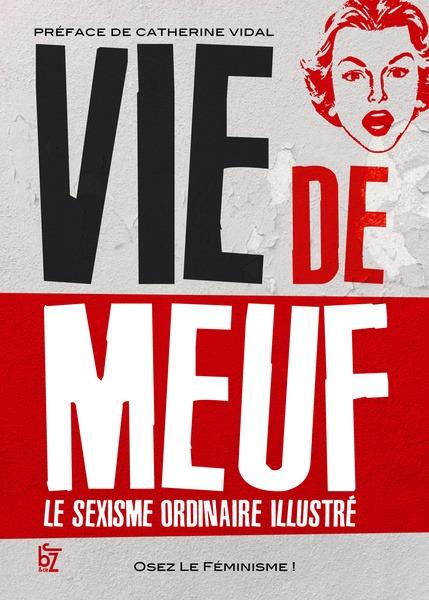 CorteX_Vie-de-Meuf-le-sexisme-ordinaire-illustre