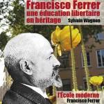 CorteX_Wagnon-Francisco-Ferrer-une-education-libertaire-en-heritage