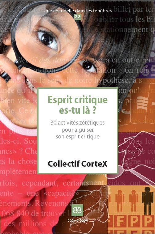 CorteX_Livret_Esprit_critique_es_tu_la_couv