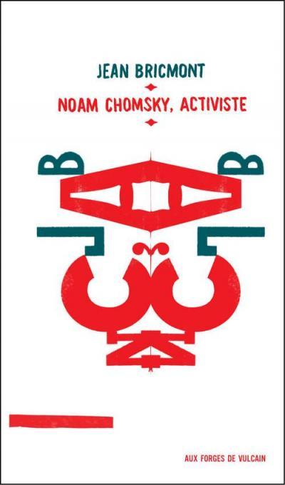 CorteX_Bricmont_Chomsky_activiste